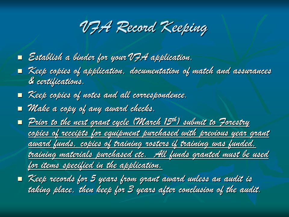 VFA Record Keeping Establish a binder for your VFA application.
