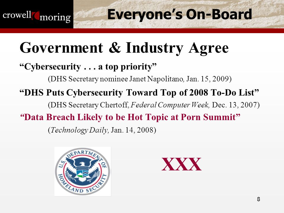 8 Everyone's On-Board Government & Industry Agree Cybersecurity...
