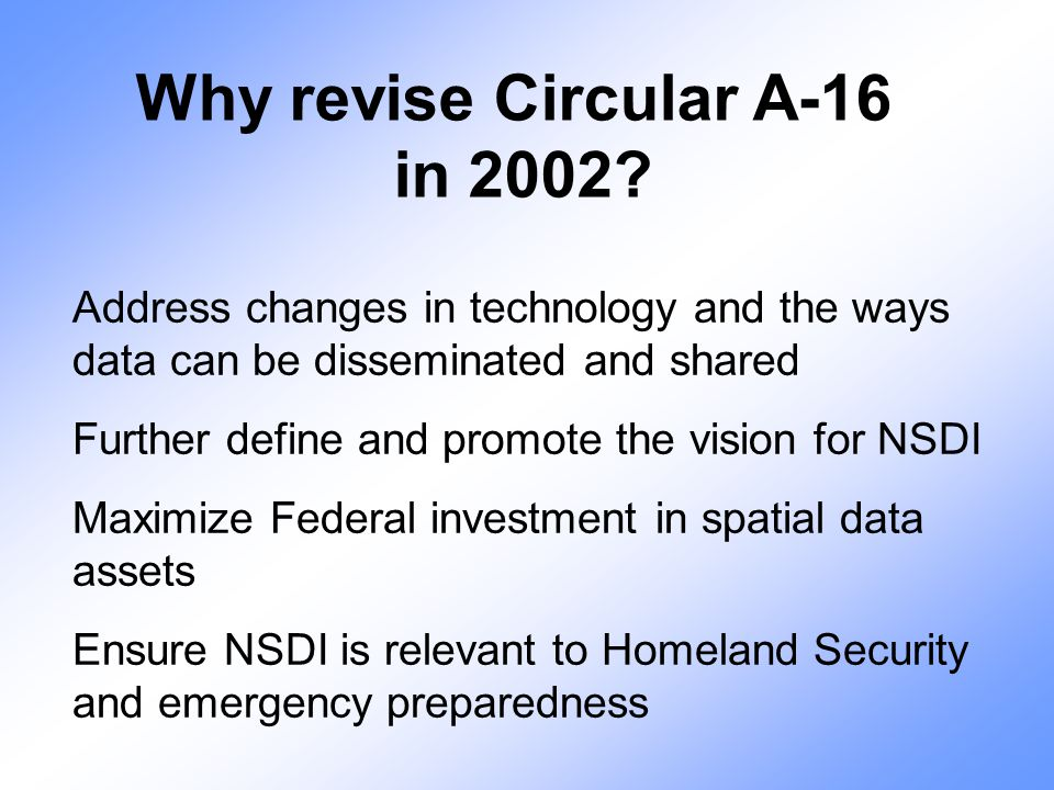 Why revise Circular A-16 in 2002.