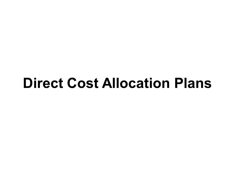 Direct Cost Allocation Plans