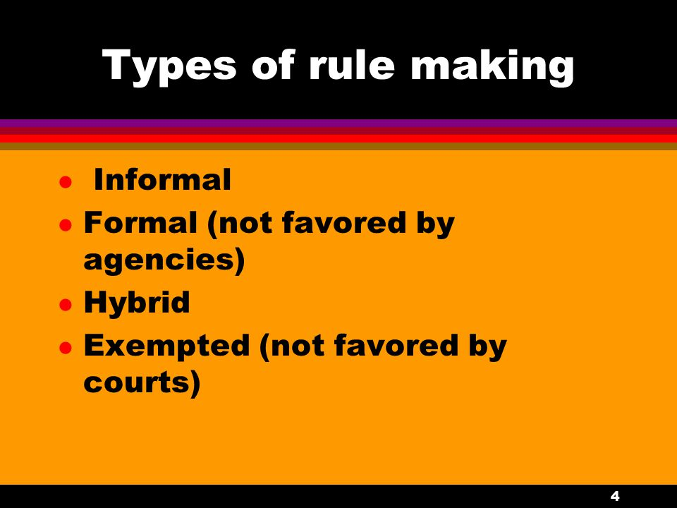 5 Public input l Informal - written comments l Formal - formal public hearing, sworn witnesses l Hybrid - written comments, informal public hearing l Exempt - no public input