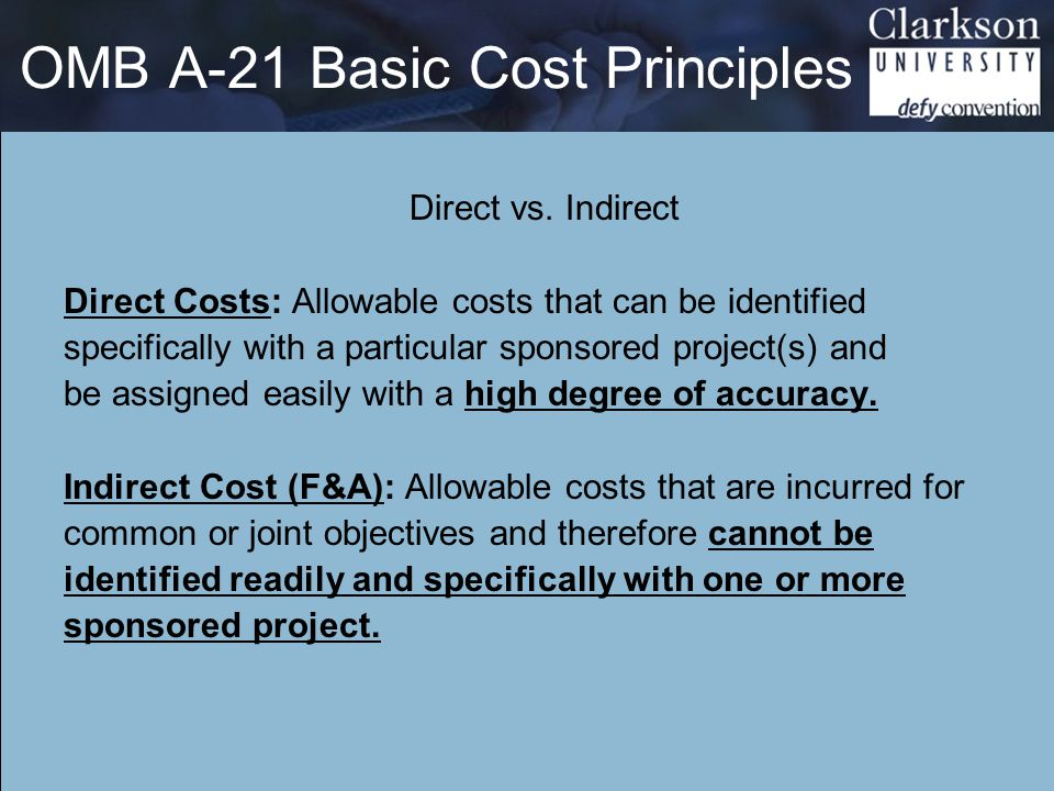 OMB A-21 Basic Cost Principles Direct vs.