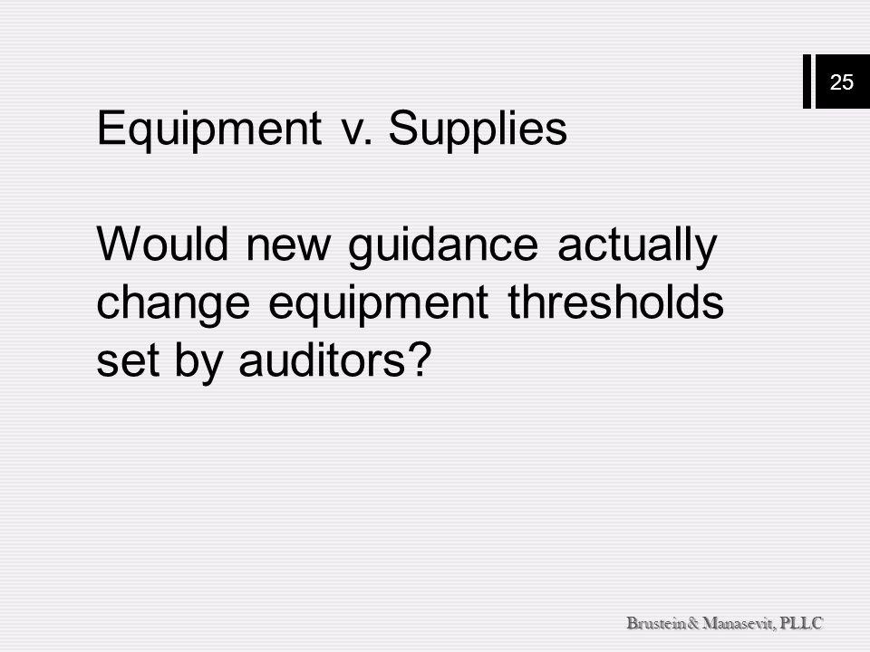 25 Brustein & Manasevit, PLLC Equipment v.