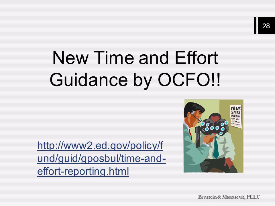 28 Brustein & Manasevit, PLLC New Time and Effort Guidance by OCFO!.
