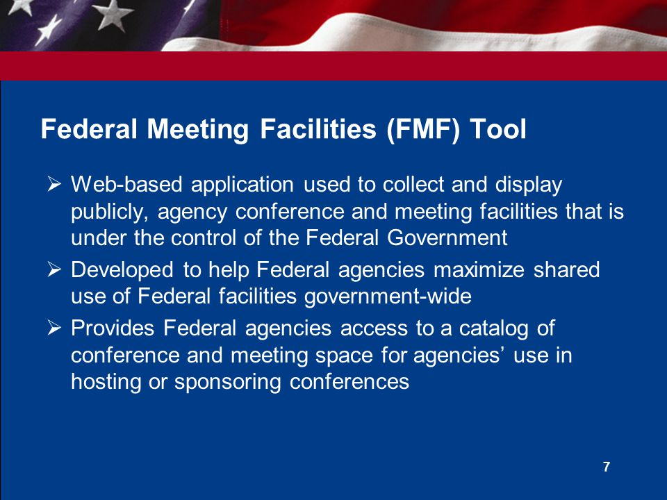  Web-based application used to collect and display publicly, agency conference and meeting facilities that is under the control of the Federal Govern