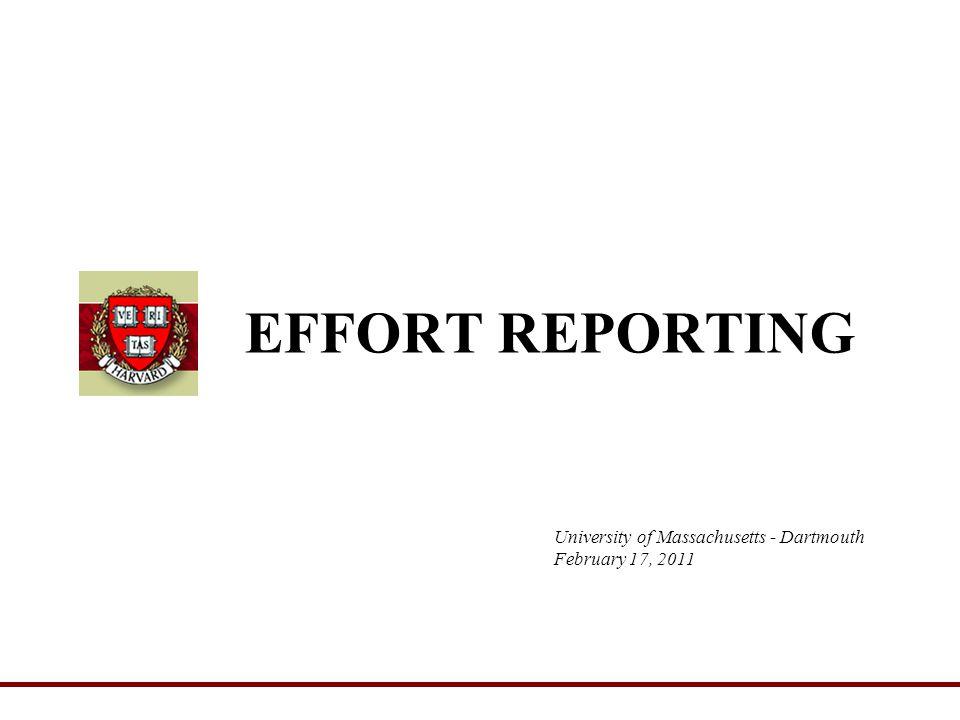 University of Massachusetts - Dartmouth February 17, 2011 EFFORT REPORTING