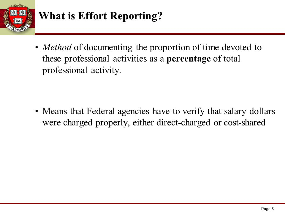 Page 8 What is Effort Reporting.