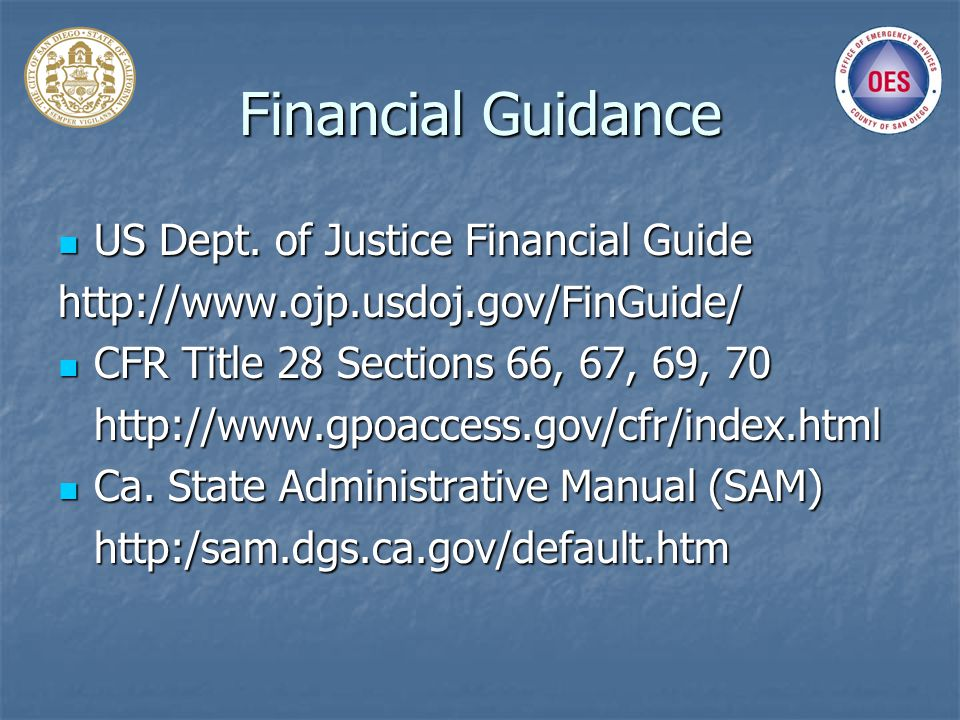 Financial Guidance US Dept. of Justice Financial Guide US Dept.