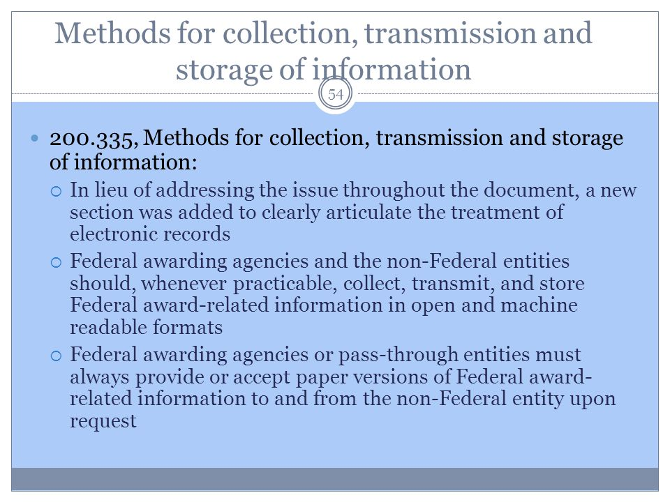 Methods for collection, transmission and storage of information 54 200.335, Methods for collection, transmission and storage of information:  In lieu