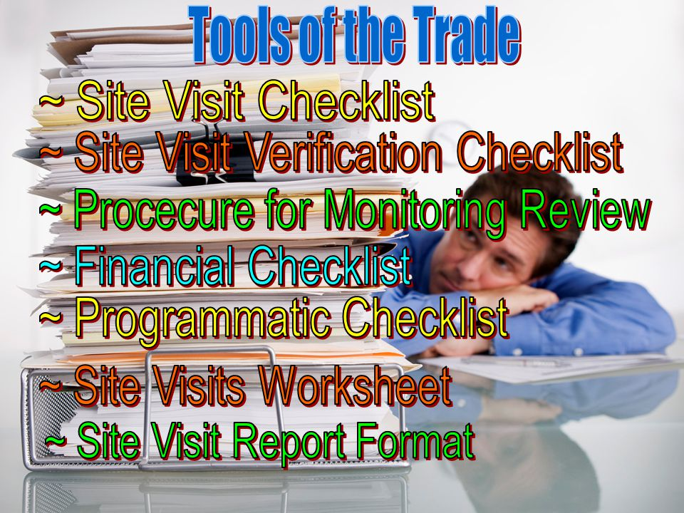 Post-Site Visit Check List Post-Visit Return Car (if applicable) Complete Travel Reimbursement forms Prepare a Draft Report Give to Unit Manager for r