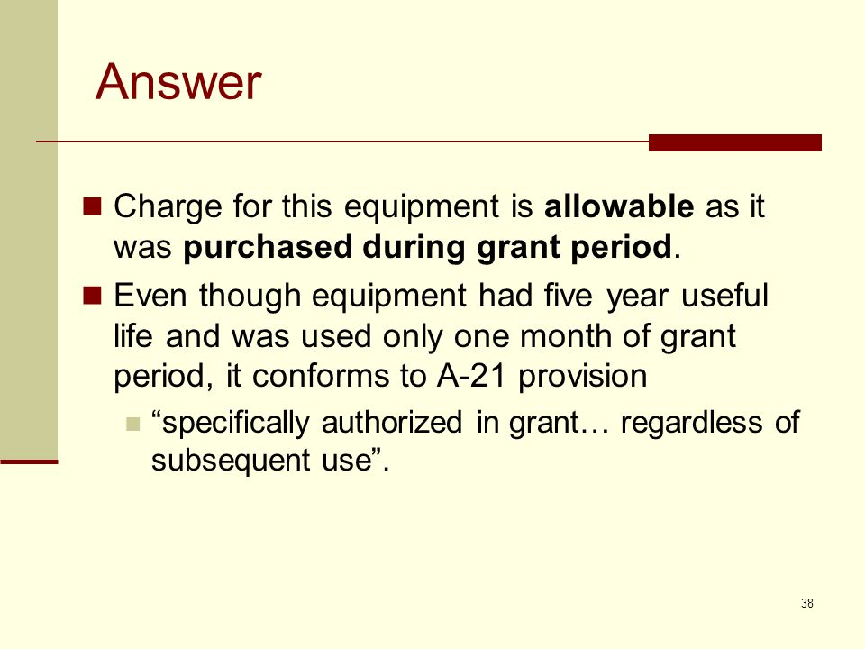 Answer Charge for this equipment is allowable as it was purchased during grant period.