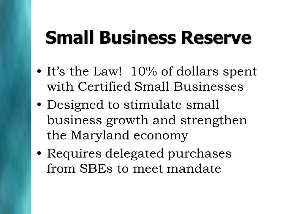 Small Business Reserve It's the Law.