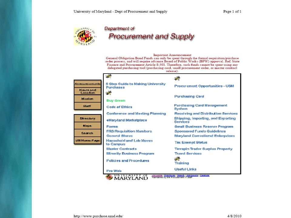 To initiate a Sole Source Purchase include: Requisition (The template is available on the Procurement and Supply webpage: http://www.purchase.umd.edu/, by selecting the Forms link.