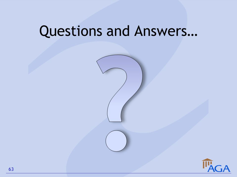 Questions and Answers… 63