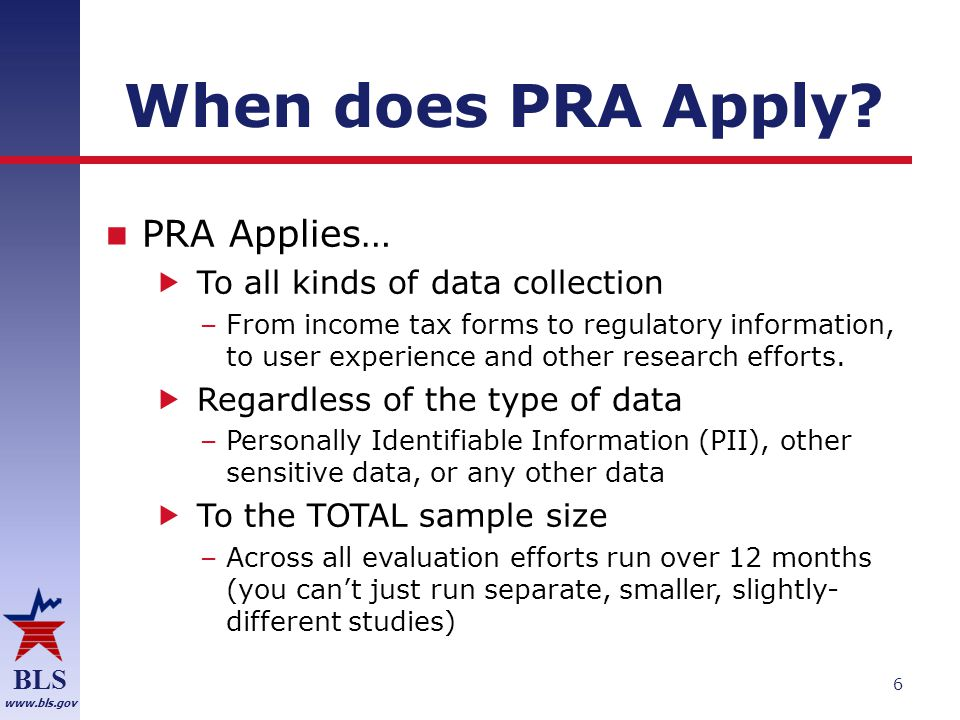 BLS www.bls.gov When does PRA Apply.