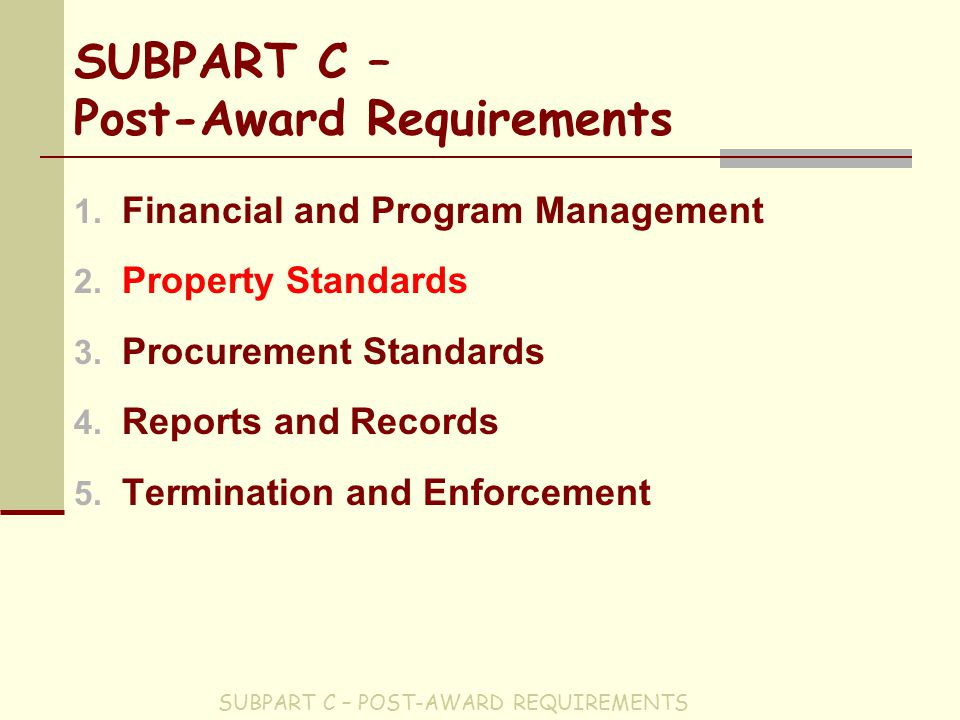 SUBPART C – Post-Award Requirements 1. Financial and Program Management 2.