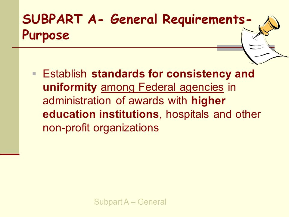 Property Standards- Supplies and other expendable property  Title to supplies and other expendable property will vest in University  If exempt property , there is no further obligation to agency  If not exempt property same use provision as for equipment, applies SUBPART C – POST-AWARD REQUIREMENTS Property Standards