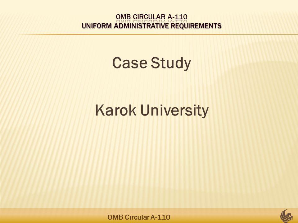 Case Study Karok University OMB Circular A-110