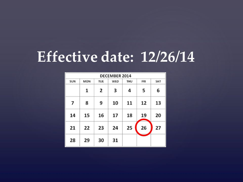 Effective date: 12/26/14
