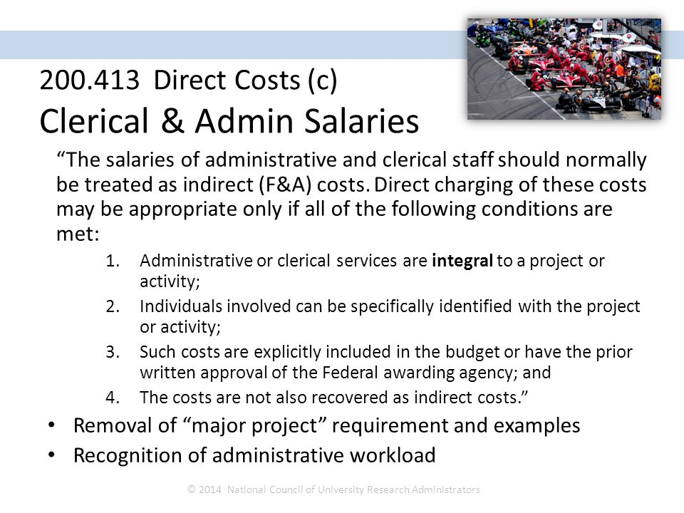 The salaries of administrative and clerical staff should normally be treated as indirect (F&A) costs.