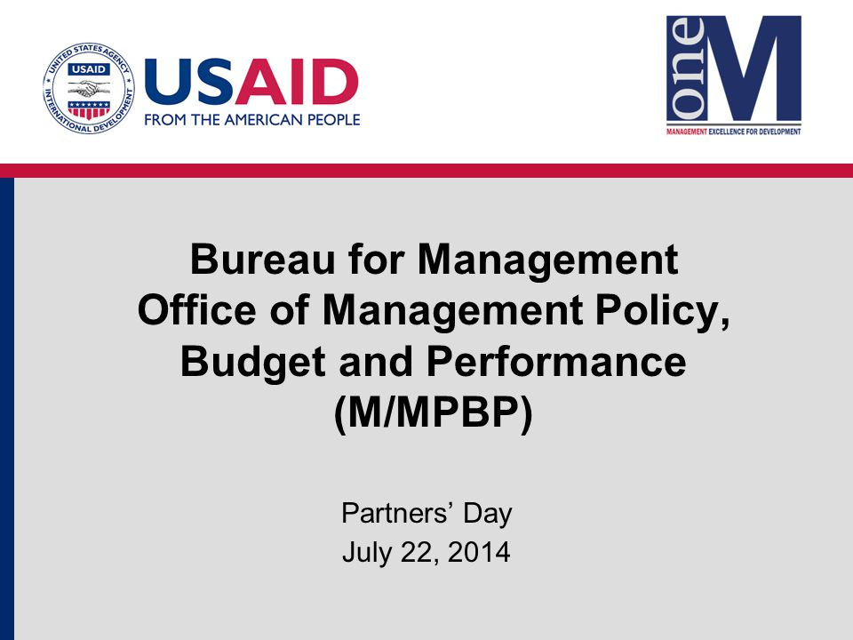 Mission: To serve as the Agency's lead advisory office in support of management and operations by providing analytical expertise to modernize operational policy, budget, performance and business operations.