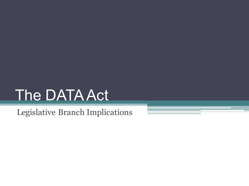 The DATA Act Legislative Branch Implications