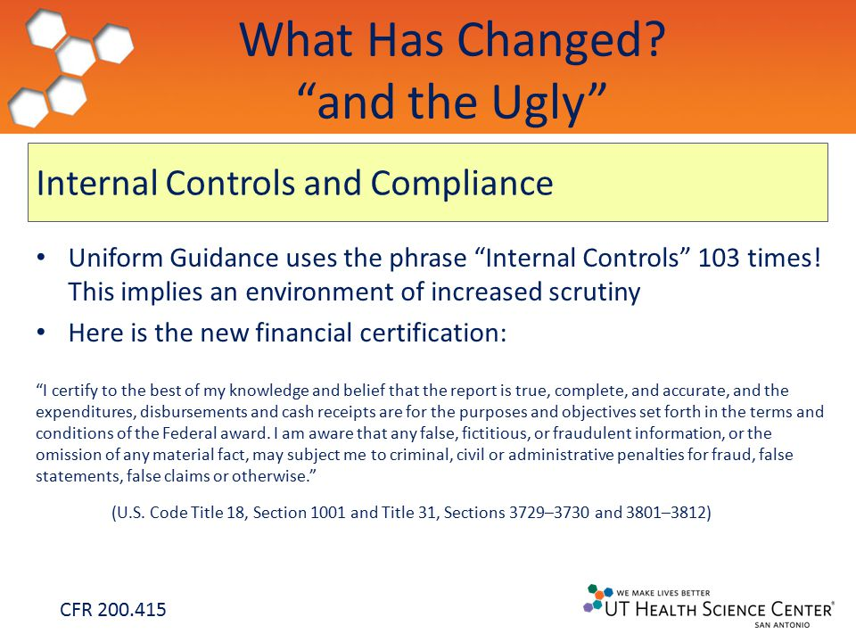 Internal Controls and Compliance Uniform Guidance uses the phrase Internal Controls 103 times.