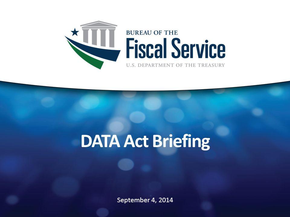 September 4, 2014 DATA Act Briefing