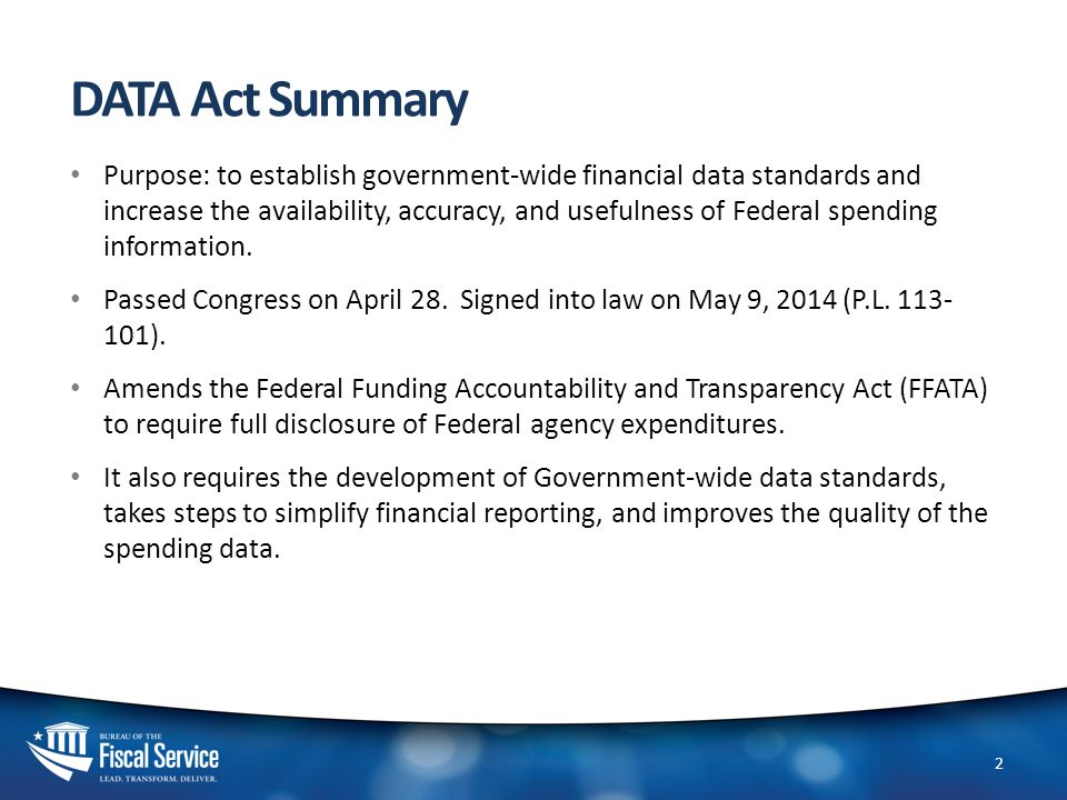 Treasury Key Roles 3 Co-establish with OMB government-wide financial data standards.