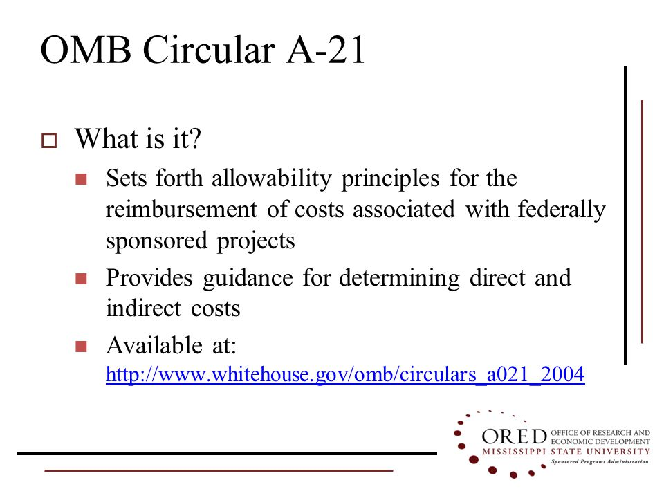 Mechanics of Building a Budget  Participant Costs Broadly defined as support provided when a sponsor funds a project or activity in connection with formal meetings, conferences, symposia, or training programs Specifically, participant support costs are those costs paid to (or on behalf of) participants in such events Treatment of participant costs vary from agency to agency