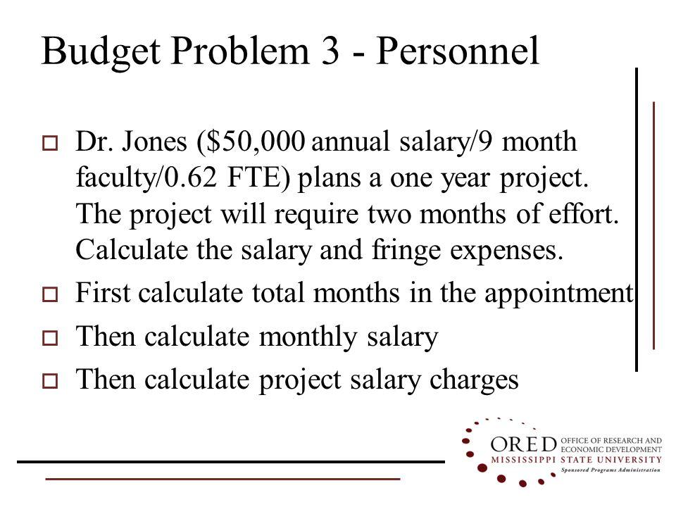 Budget Problem 3 - Personnel  Dr.