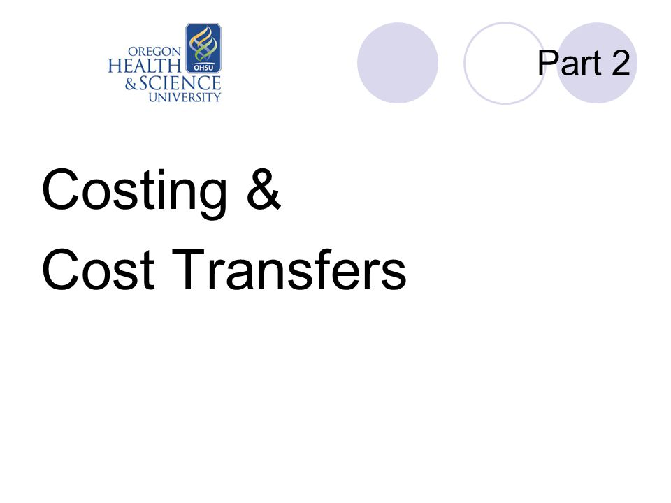 Part 2 Costing & Cost Transfers