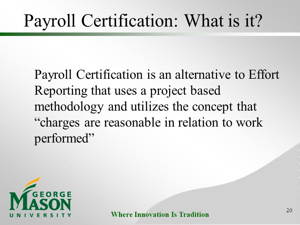 Where Innovation Is Tradition Payroll Certification: What is it.