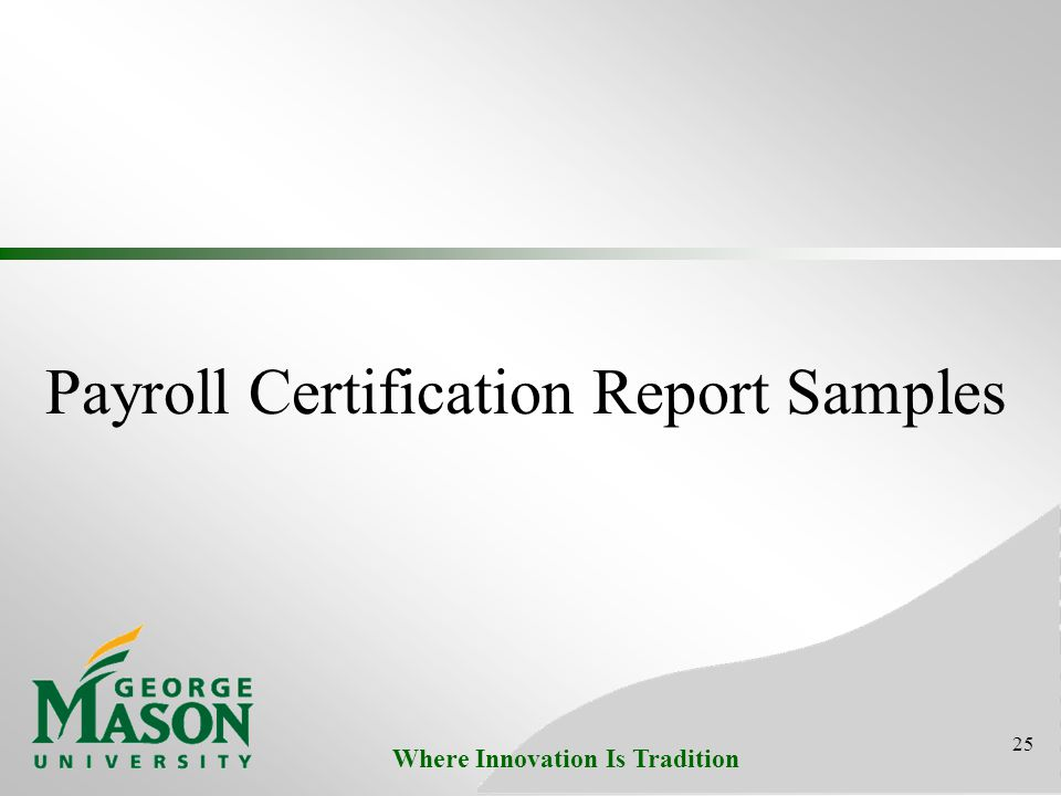 Where Innovation Is Tradition Payroll Certification Report Samples 25