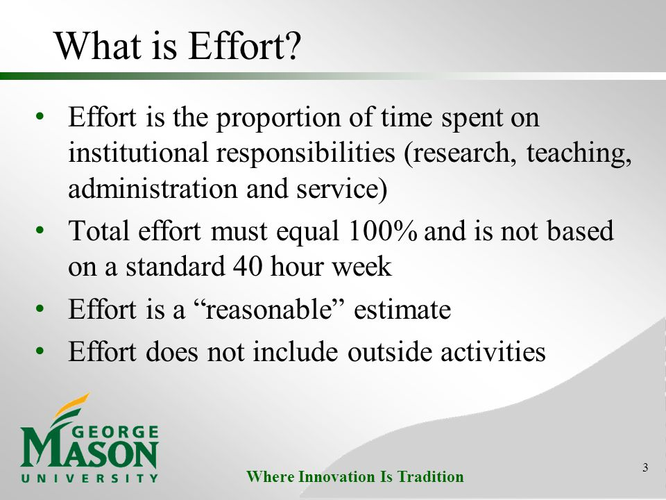 Where Innovation Is Tradition What is Effort.