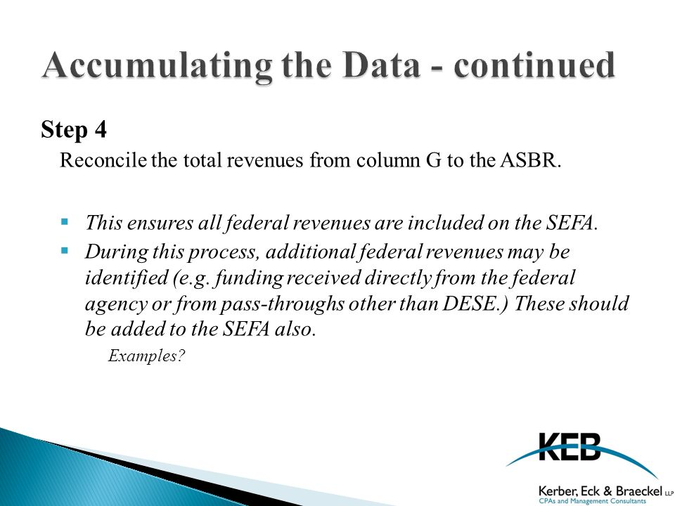 Step 4 Reconcile the total revenues from column G to the ASBR.