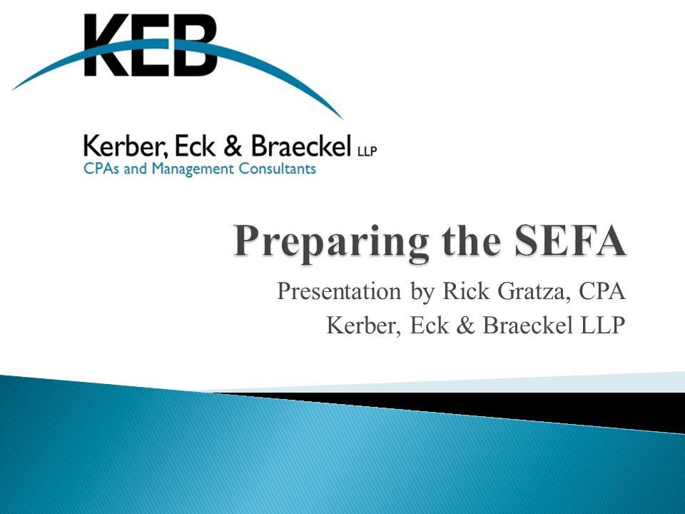 Presentation by Rick Gratza, CPA Kerber, Eck & Braeckel LLP
