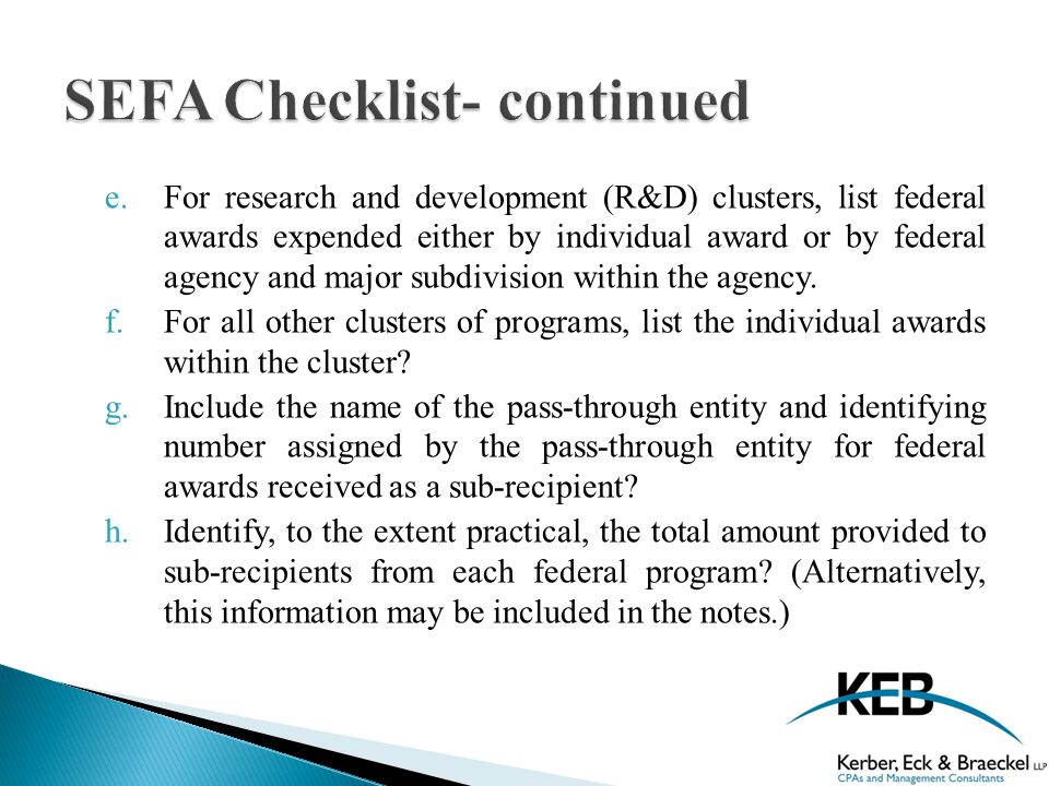 e.For research and development (R&D) clusters, list federal awards expended either by individual award or by federal agency and major subdivision within the agency.