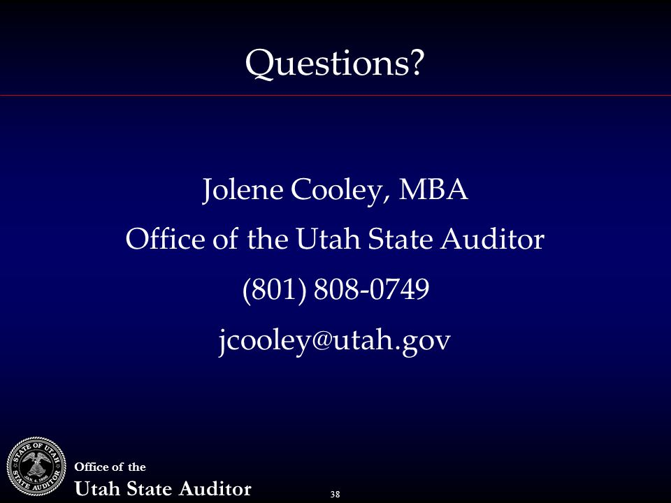 38 Office of the Utah State Auditor Questions.
