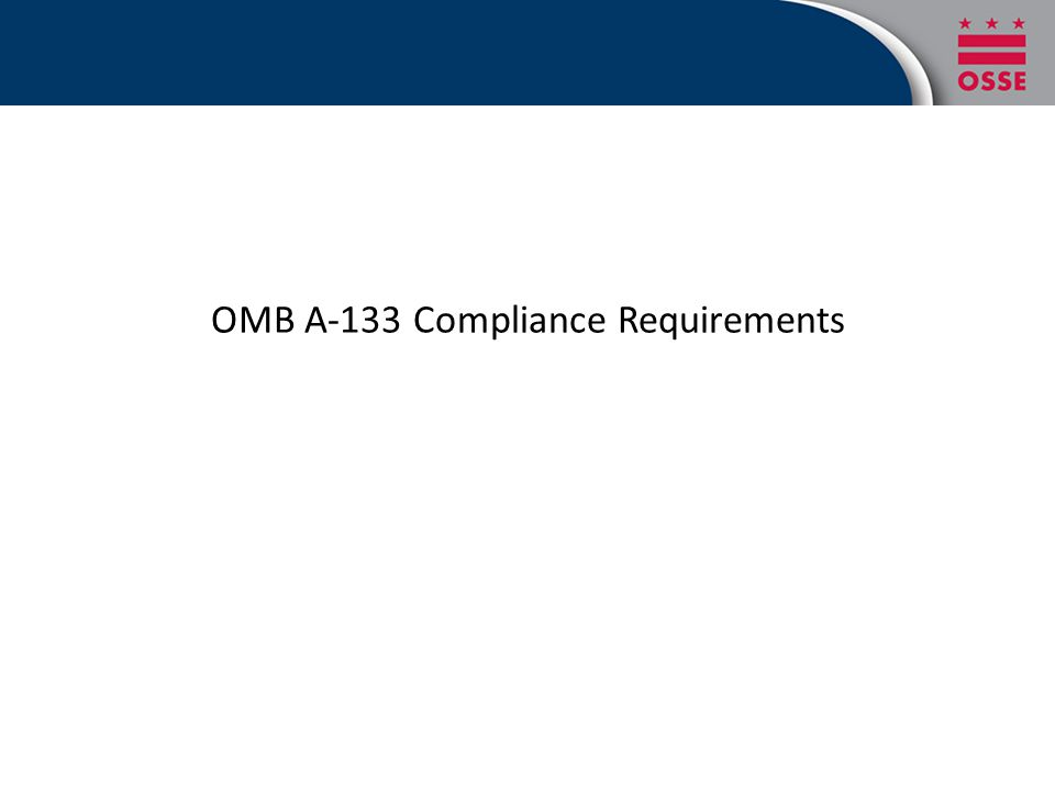 OMB A-133 Compliance Requirements