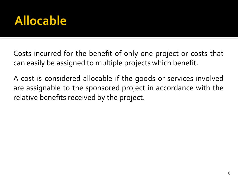Costs incurred for the benefit of only one project or costs that can easily be assigned to multiple projects which benefit.