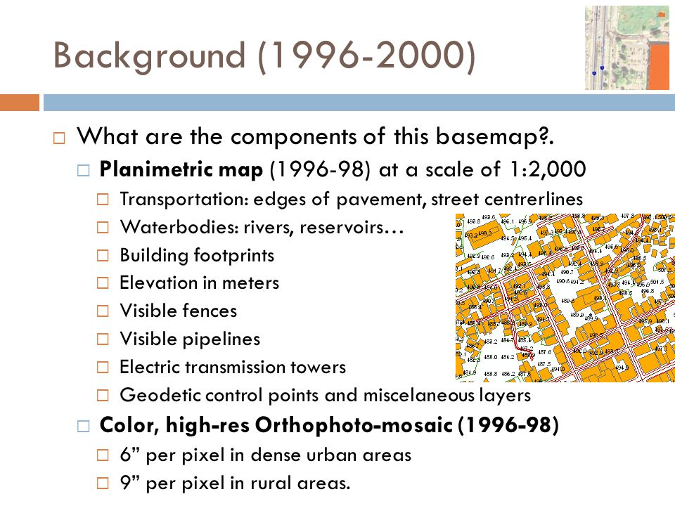 Background (1996-2000)  What are the components of this basemap?.