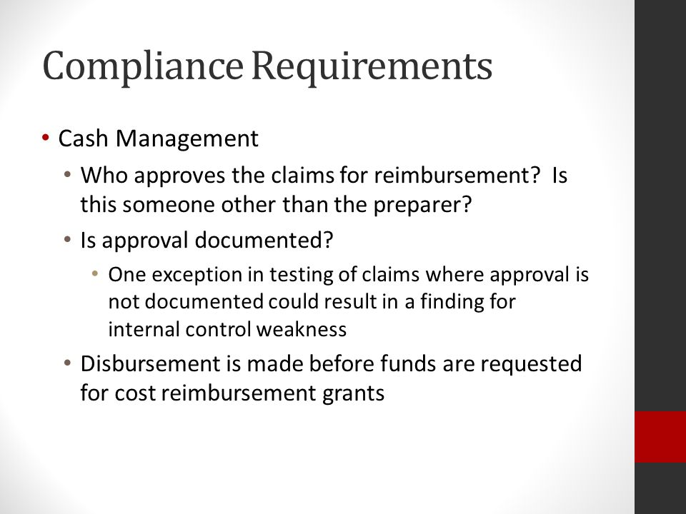 Compliance Requirements Cash Management Who approves the claims for reimbursement.