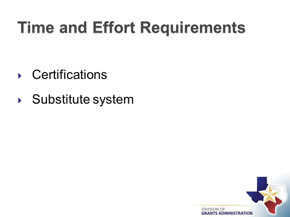 Time and Effort Requirements  Certifications  Substitute system