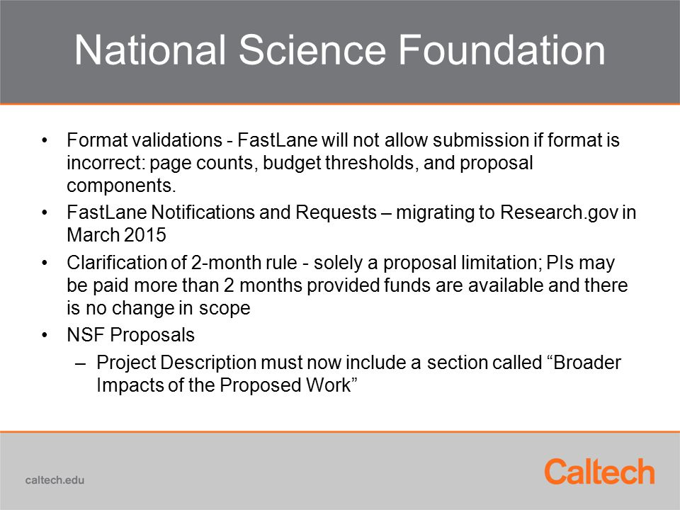 National Science Foundation Format validations - FastLane will not allow submission if format is incorrect: page counts, budget thresholds, and proposal components.
