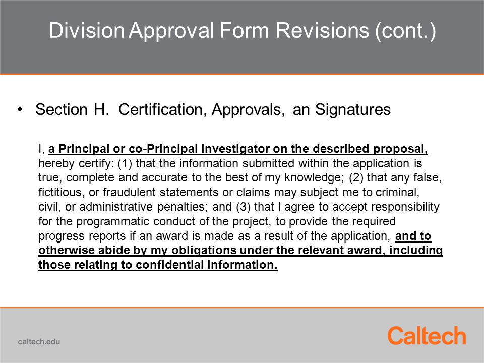 Division Approval Form Revisions (cont.) Section H.