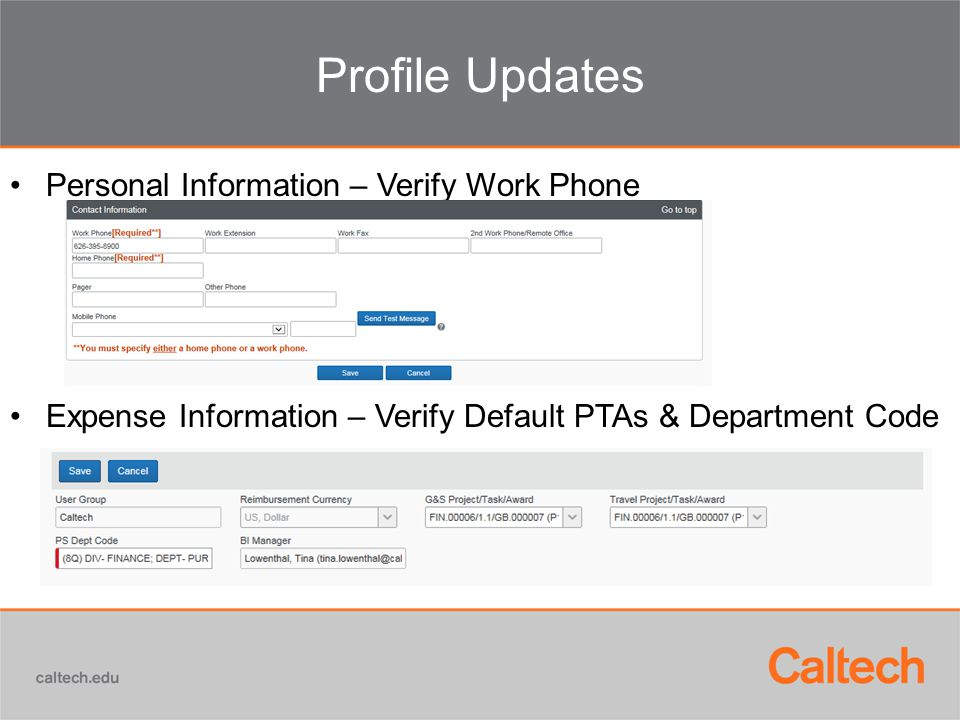 Profile Updates Personal Information – Verify Work Phone Expense Information – Verify Default PTAs & Department Code