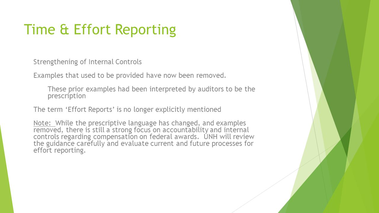Time & Effort Reporting Strengthening of Internal Controls Examples that used to be provided have now been removed.