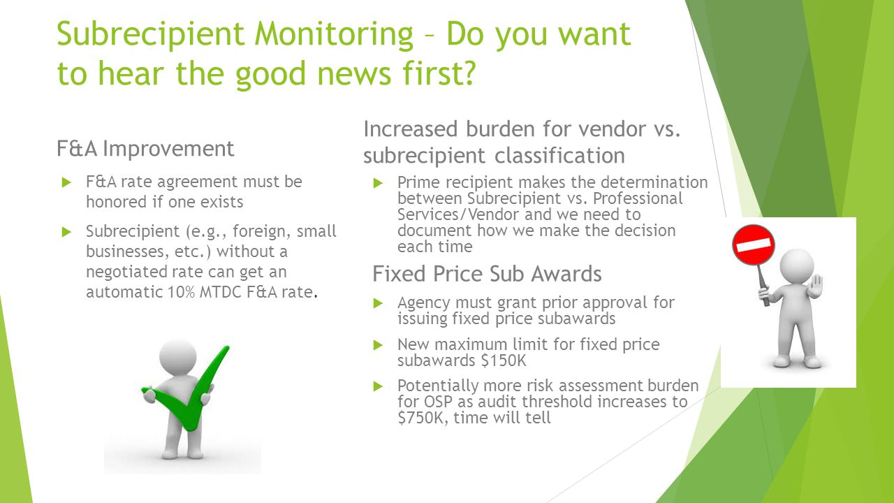Subrecipient Monitoring – Do you want to hear the good news first.