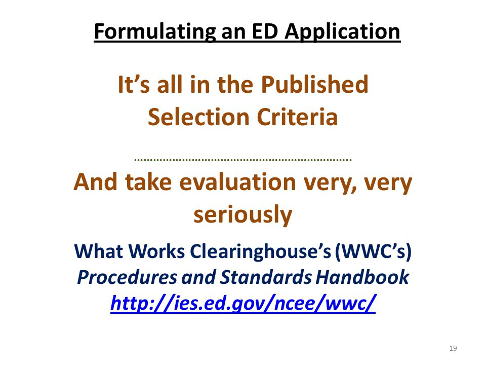 Formulating an ED Application It's all in the Published Selection Criteria …………………………………………………………..